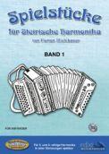 Spielstücke für Steirische Harmonika Band 1