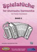 Spielstücke für Steirische Harmonika Band 2