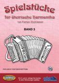 Spielstücke für Steirische Harmonika Band 3