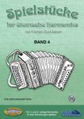 Spielstücke für Steirische Harmonika Band 4